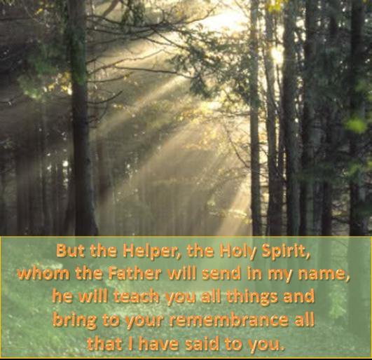 John 14:26 The Helper, The Holy Spirit,
